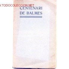 Libros antiguos: CENTENAR DE BALMES. NOVA LYRA. HIMNES Y ODES LLATINES DE M. JOSEPH FONTS, PBRE. TRADUCCIONS AL CATAL. Lote 162496