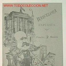 Libros antiguos: BARCELONA EXPUESTA.../ G. ELÍAS, ILUST. ADITSÁBAL BARCELONA : FIDEL GIRÓ, 1888 (FACSÍMIL, 1987). Lote 9758826