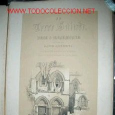 Libros antiguos: ROBERTS, DAVID LA TERRE SAINTE. BRUSSELS SOCIETE DES BEAUX ARTS 1843 FINANCIABLE. Lote 26501732