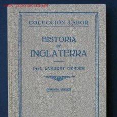Libros antiguos: HISTORIA DE INGLATERRA - 1926 -. Lote 221176