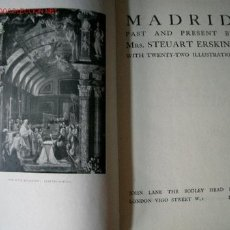 Libros antiguos: FOTOGRAFÍAS DE MADRID, MRS STEUART ERSKINE. MADRID PAST AND PRESENT. Lote 26268678