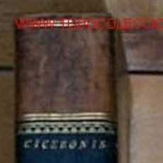 Libros antiguos: M. T. CICERONIS ORATIONES QUAEDAM SELECTAE, CUM INTERPRETATIONE & NOTIS QUAS IN USUM SERENISIMI DELP. Lote 25831806