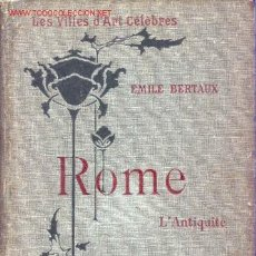 Libros antiguos: LES VILLES D'ART CÉLÈBRES. ROME L'ANTIQUITE. Lote 21667508