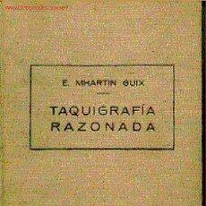 Libros antiguos: TAQUIGRAFIA RAZONADA (SISTEMA NACIONAL IRRADIANTE). Lote 4344867