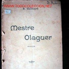 Libros antiguos: MESTRE OLAGUER - MONÓLECH. Lote 17047445