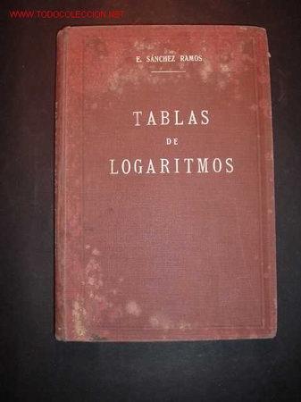 TABLAS DE LOGARITMOS,NOVENA EDICION ESTEREOTIPADA AL GALVANISMO Y CONSIDERABLEMENTE AUMENTADA,1932 (Libros Antiguos, Raros y Curiosos - Ciencias, Manuales y Oficios - Otros)