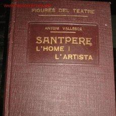 Libros antiguos: SOBRE EL ACTOR DE TEATRO JOSEP SANTPERE. 1.931. Lote 27099136