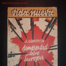 Libros antiguos: J. LOVITCH-TEMPESTAD SOBRE EUROPA,1933. Lote 16107954