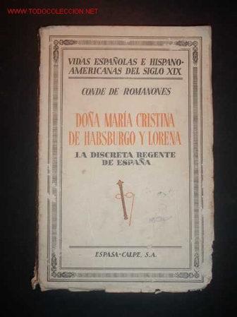 VIDAS ESPAÑOLAS E HISPANOAMERICANAS DEL SIGLO XX,Nº34-Dª Mª CRISTINA DE HABSBURGO LORENA ,1933 (Libros Antiguos, Raros y Curiosos - Literatura - Otros)