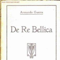 Libros antiguos: 1916: I GUERRA MUNDIAL DE RE BELICA. Lote 26458488