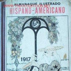 Libros antiguos: ALMANAQUE HISPANO-AMERICANO -AÑO 1917-. Lote 26956669