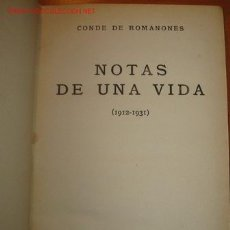 NOTAS DE UNA VIDA (1.912-1.931) CONDE DE ROMANONES.