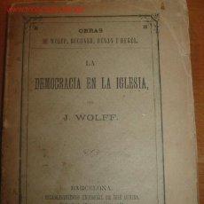 Libros antiguos: CURIOSA OBRA SOBRE DEMOCRACIA E IGLESIA. 1.876. Lote 25649685