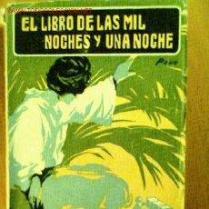 Libros antiguos: TERCER TOMO DEL LIBRO LAS MIL Y UNA NOCHE, VERSIÓN DE BLASCO IBAÑEZ. PROMETEO SOCIEDAD EDITORIAL.. Lote 20476581