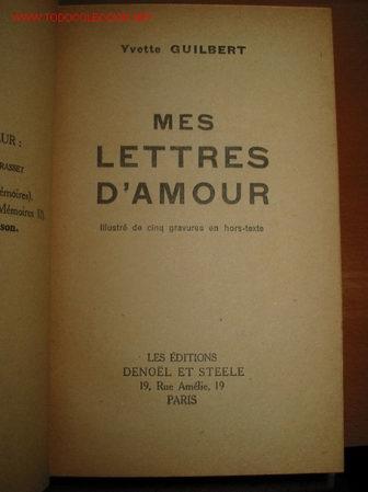 Mes Lettres Damour Ivette Guilbert 1933