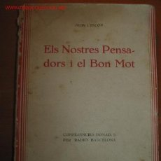 Libros antiguos: ELS NOSTRES PENSADORS I EL BON MOT. IVON L'ESCLOP. 1.935. Lote 26158060