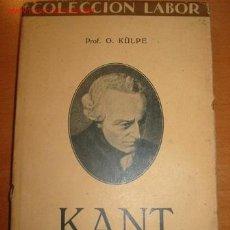 Libros antiguos: KANT. PROF. O. KULPE. 1.928.. Lote 26826055