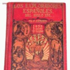 Libros antiguos: LUMMINS, CHARLES F. LOS EXPLORADORES ESPAÑOLES DEL SIGLO XVI. VINDICACIÓN DE LA ACCIÓN COLONIZADORA . Lote 13742101