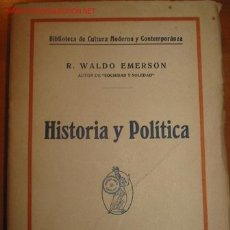Libros antiguos: HISTORIA Y POLITICA. R.W. EMERSON. AÑOS 30.. Lote 27577492
