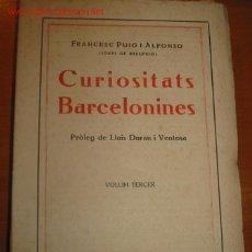 Libros antiguos: CURIOSITATS BARCELONINES. AÑOS 20.. Lote 27577485