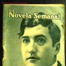 Libros antiguos: LA NOVELA SEMANAL Nº 18. AÑO 1921. LA DONCELLA DE LA RISA Y EL LLANTO. TOMÁS BORRÁS. Lote 1484190