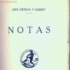 Libros antiguos: JOSÉ ORTEGA Y GASSET. NOTAS. MADRID, 1936. Lote 26140265