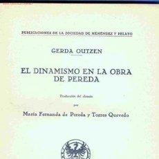 Libros antiguos: EL DINAMISMO EN LA OBRA DE PEREDA. GERDA OUTZEN. (SANTANDER, 1936). Lote 6257966
