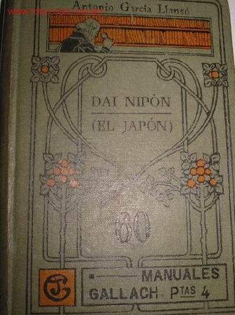 EL JAPON. (DAI NIPON). FINALES SIGLO XIX (Libros Antiguos, Raros y Curiosos - Historia - Otros)
