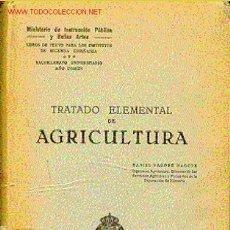 Libros antiguos: TRATADO ELEMENTAL DE AGRICULTURA. Lote 6598124