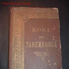 Libros antiguos: ROSA DE TANEMBURGO DE CRISTOBAL SCHMID,VERSION ESPAÑOLA POR PEDRO UMBERT,1911. Lote 12862623