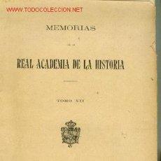 Libros antiguos: MEMORIAS DE LA REAL ACADEMIA DE LA HISTORIA. TOMO XII (MADRID, 1910) LA MUJER ESPAÑOLA EN INDIAS. Lote 21465370