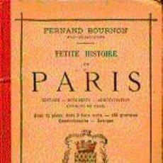 Libros antiguos: PETITE HISTOIRE DE PARIS.. Lote 5025100