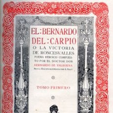 Libros antiguos: EL BERNARDO DEL CARPIO O LA VICTORIA DE RONCESVALLES . Lote 29493724