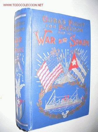 CUBA ´S FIGHT FOR FREEDOM AND THE WAR WITH SPAIN, BY HENRY GOUGHTON BECK. 1898. GUERRA DE CUBA (Libros Antiguos, Raros y Curiosos - Historia - Otros)