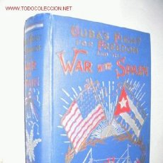 Libros antiguos: CUBA ´S FIGHT FOR FREEDOM AND THE WAR WITH SPAIN, BY HENRY GOUGHTON BECK. 1898. GUERRA DE CUBA. Lote 23746910