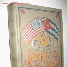 Libros antiguos: PASSING OF SPAIN AND THE ASCENDENCY OF AMERICA, BY J. B. CRABTREE. 1898. GUERRA DE CUBA. Lote 23746907