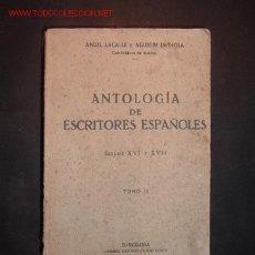 Libros antiguos: ANTOLOGIA DE ESCRITORES ESPAÑOLES SIGLO XVI U XVII,TOMO II,1930. Lote 17194464