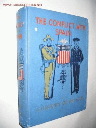 THE CONFLICT WITT SPAIN. A HISTORY OF THE WAR. BY HENRY F. KEENAN. 1898. GUERRA DE CUBA (Libros Antiguos, Raros y Curiosos - Historia - Otros)