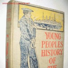 Libros antiguos: YOUNG PEOPLES HISTORY OF THE WAR WITH SPAIN, BY PRESCOTT HOLMES. 1900. GUERRA DE CUBA. Lote 23746911