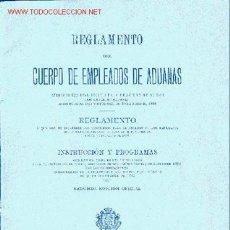 Libros antiguos: REGLAMENTO DEL CUERPO DE EMPLEADOS DE ADUANAS. Lote 24625005
