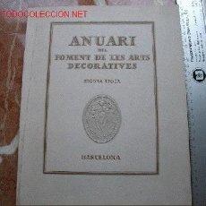 Libros antiguos: ARTES DECORATIVAS. FOMENT DE LES ARTS DECORATIVES BARCELONA. Lote 27445856