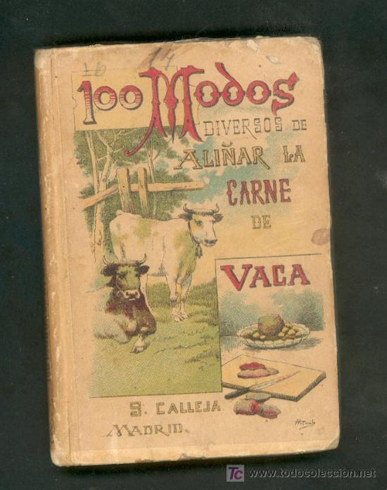 100 MODOS DIVERSOS DE ALIÑAR LA CARNE DE VACA. MADEMOISELLE ROSE. CALLEJA (Libros Antiguos, Raros y Curiosos - Cocina y Gastronomía)