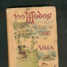 Libros antiguos: 100 MODOS DIVERSOS DE ALIÑAR LA CARNE DE VACA. MADEMOISELLE ROSE. CALLEJA. Lote 27014963