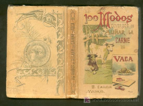 Libros antiguos: 100 MODOS DIVERSOS DE ALIÑAR LA CARNE DE VACA. MADEMOISELLE ROSE. CALLEJA - Foto 2 - 27014963