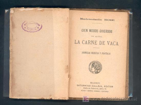 Libros antiguos: 100 MODOS DIVERSOS DE ALIÑAR LA CARNE DE VACA. MADEMOISELLE ROSE. CALLEJA - Foto 3 - 27014963
