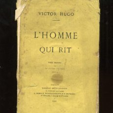 Libros antiguos: VICTOR HUGO. L' HOME QUI RIT. PARIS 1869. 4 TOMES.. Lote 3140872