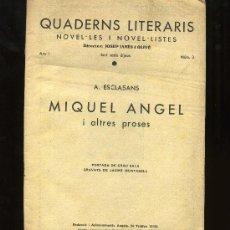 Libros antiguos: QUADERNS LITERARIS. 1920 BARCELONA MIQUEL ANGEL. Lote 3140928