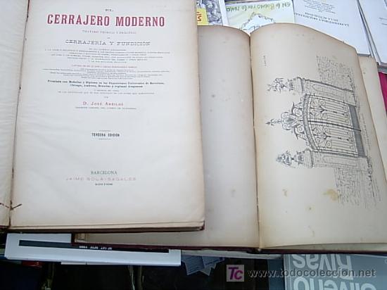 Libros antiguos: EL CERRAJERO MODERNO - TRATADO TEORICO Y PRACTICO DE CERRAJERIA Y FUNDICION - 1886?--SIN GASTOS ENVI - Foto 2 - 9346467