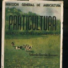 Alte Bücher - DIRECCION GENERAL DE AGRICULTURA- PRATICULTURA, ALGUNAS NOCIONES FUNDAMENTALES - 12862639