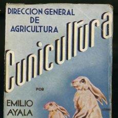 Alte Bücher - DIRECCION GENERAL DE AGRICULTURA- CUNICULTURA POR EMILIO AYALA MARTIN - 107528326